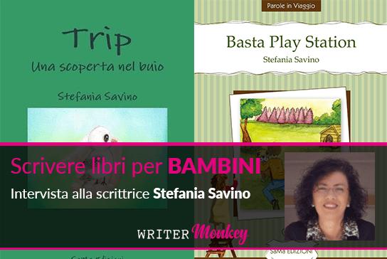 Scrivere libri per bambini è un'arte: intervista alla scrittrice Stefania Savino