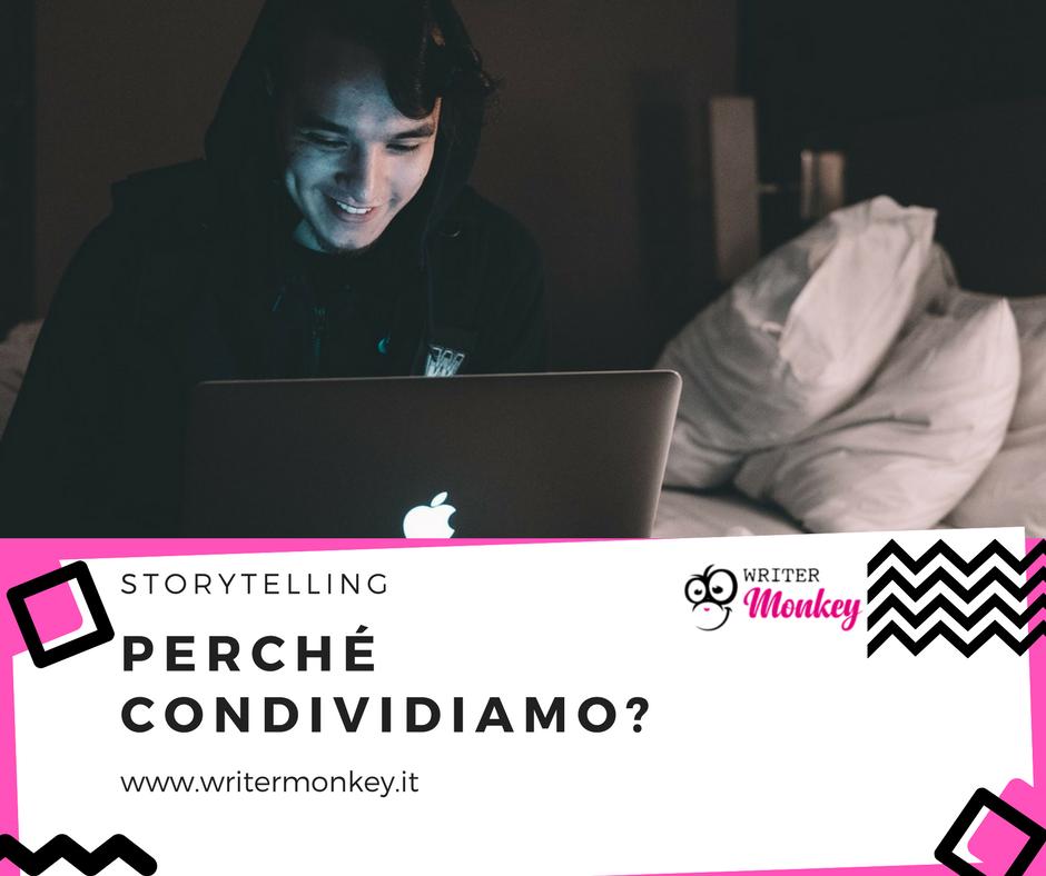 Storytelling: perché condividiamo contenuti?