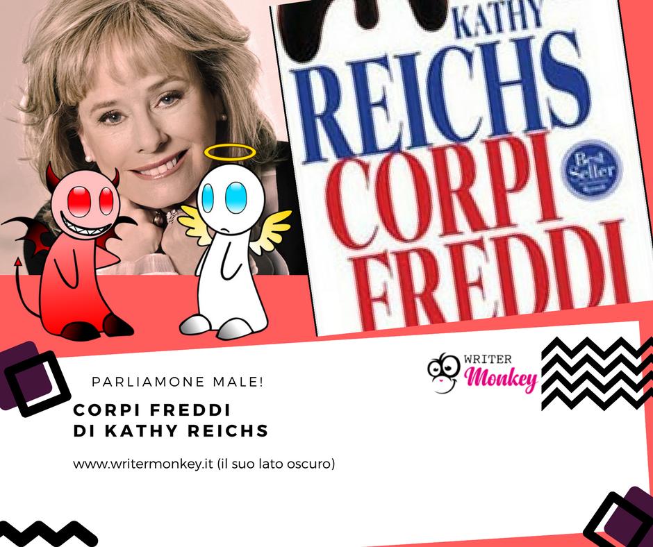 Kathy Reichs. Corpi freddi. Parliamone male