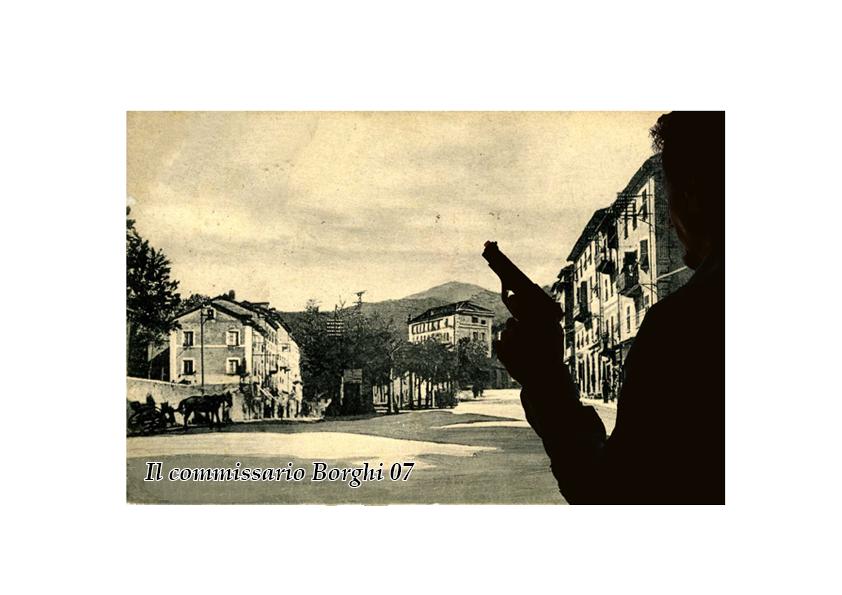 07_Il commissario Borghi – Spiato!